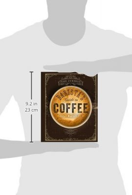 The Curious Barista's Guide to Coffee the curious baristas guide to coffee 270x400