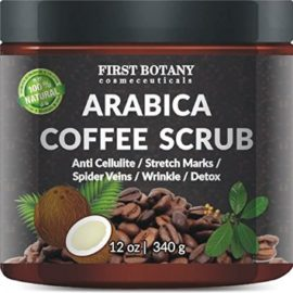 First Botany Cosmeceuticals Natural Arabica Coffee Scrub 12 Oz. With Organic Coffee, Coconut And Shea Butter – Best Acne, Anti Cellulite And Stretch Mark Treatment, Spider Vein Therapy